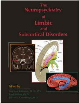 Neuropsychiatry of Limbic and Subcortical Disorders