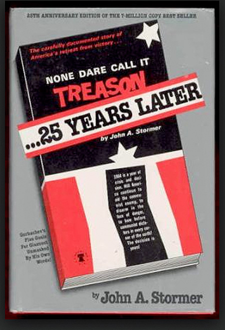 None Dare Call It Treason...25 Years Later